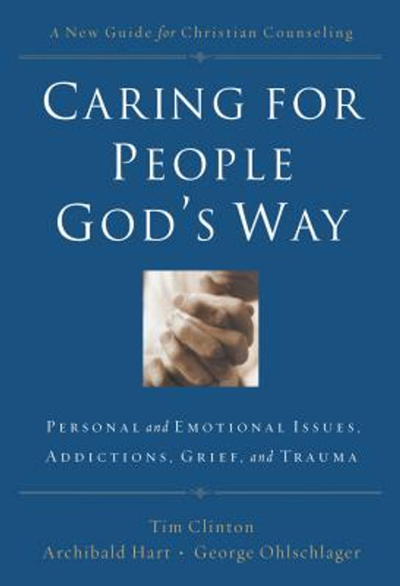 Caring for People God's Way