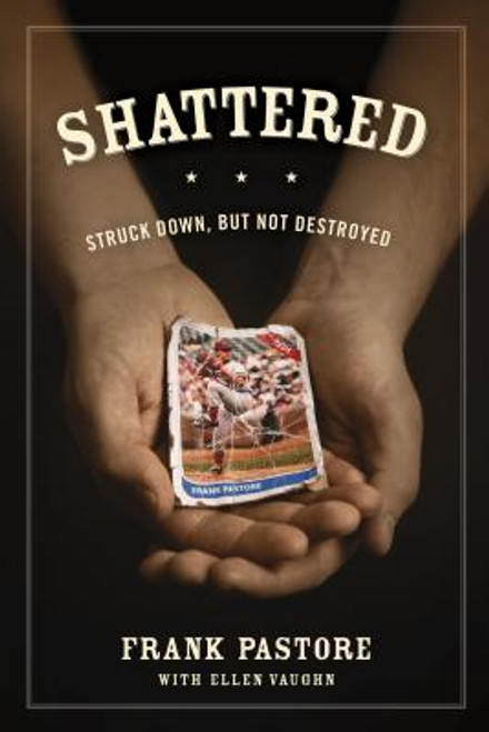 Shattered: Struck Down, But Not Destroyed (Paperback)