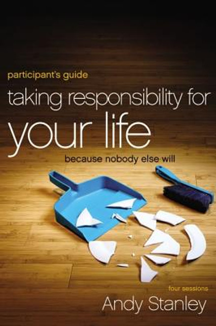 Taking Responsibility for Your Life [With DVD]