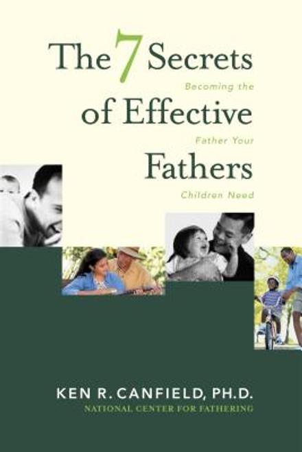 7 Secrets of Effective Fathers