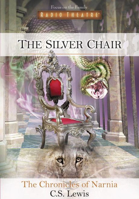 Radio Theatre: The Chronicles of Narnia: The Silver Chair (Digital)