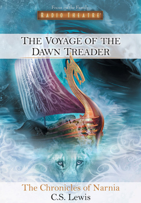 Radio Theatre: The Chronicles of Narnia: The Voyage of the Dawn Treader (Digital)