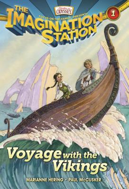 Adventures in Odyssey: Imagination Station #01: Voyage with the Vikings