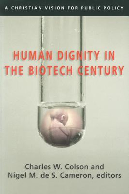 Human Dignity in the Biotech Century