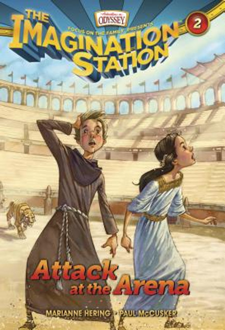 Adventures in Odyssey: Imagination Station #02: Attack at the Arena