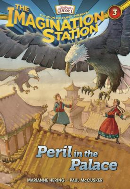 Adventures in Odyssey: Imagination Station #03: Peril in the Palace