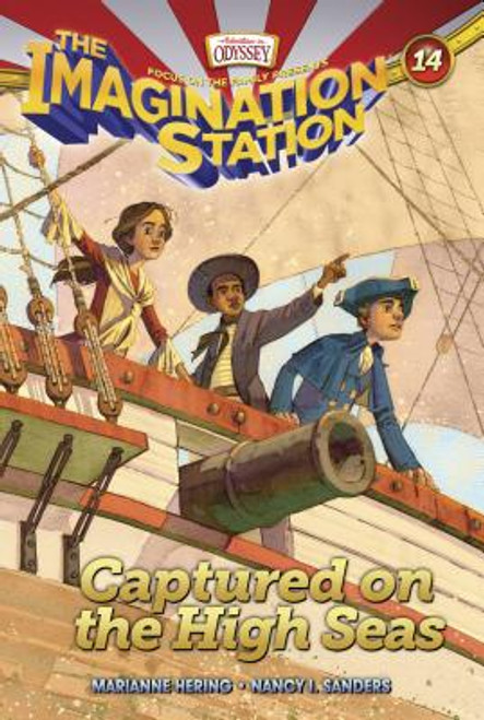 Adventures in Odyssey: Imagination Station #14: Captured on the High Seas