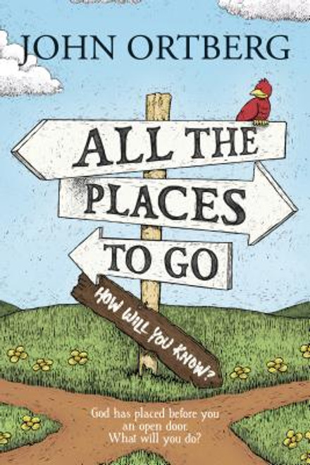 All the Places to Go . . . How Will You Know? (Paperback)