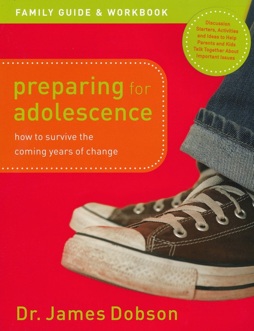 Preparing for Adolescence Family Guide and Workbook