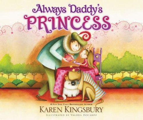 Always Daddy's Princess (Paperback)