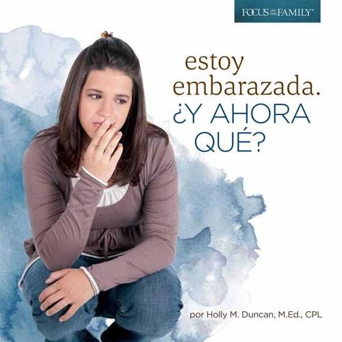 Estoy Embarazada, Y Ahora Que? (I'm Pregnant, Now What?) - Bundle of 10