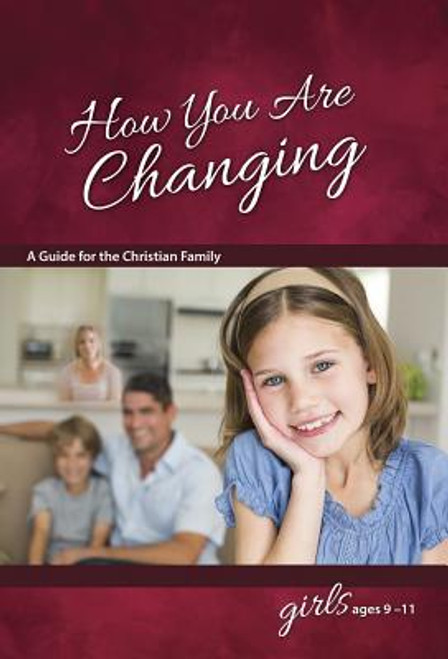 How You Are Changing: For Girls 9-11