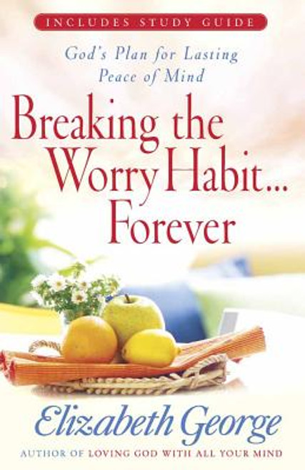 Breaking the Worry Habit... Forever