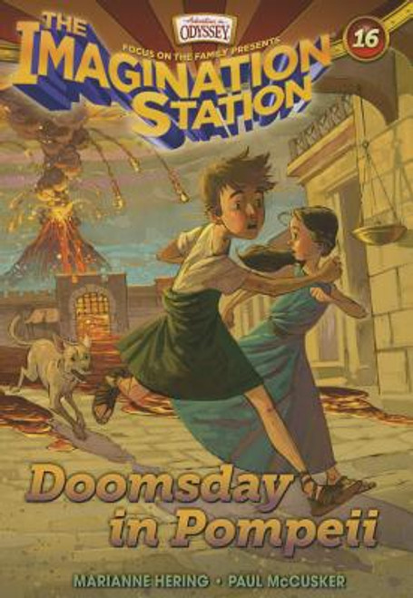 Adventures in Odyssey: Imagination Station #16: Doomsday in Pompeii