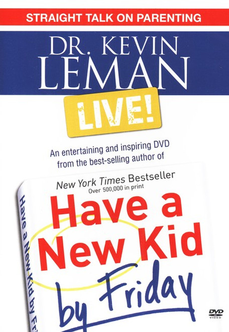 Dr. Kevin Leman LIVE! Straight Talk on Parenting