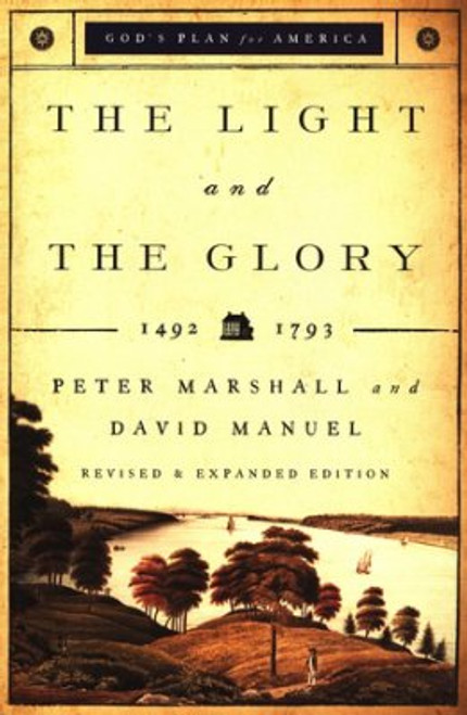 The Light and the Glory: 1492-1793