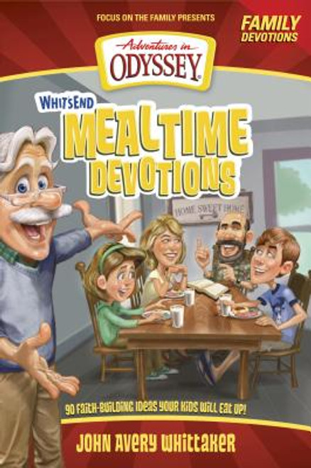 Adventures in Odyssey: Whit's End Mealtime Devotions