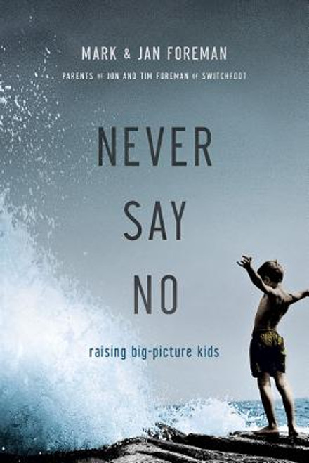 Never Say No