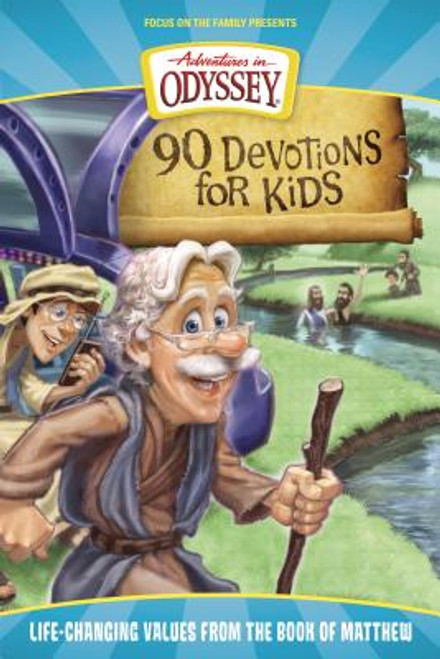 Adventures in Odyssey: 90 Devotions for Kids in Matthew