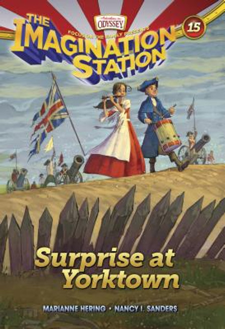 Adventures in Odyssey: Imagination Station #15: Surprise at Yorktown