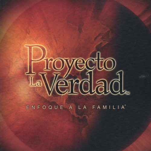 Proyecto La Verdad (The Truth Project Spanish Edition)