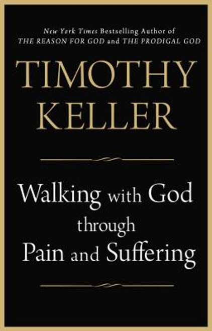 Walking with God Through Pain and Suffering (Paperback)