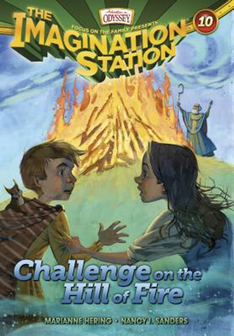 Adventures in Odyssey: Imagination Station #10: Challenge on the Hill of Fire