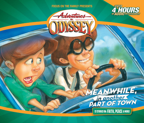 Adventures in Odyssey #14: Meanwhile, in Another Part of Town (Digital)