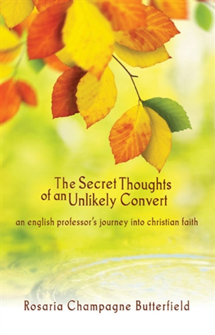 The Secret Thoughts of an Unlikely Convert (Paperback)
