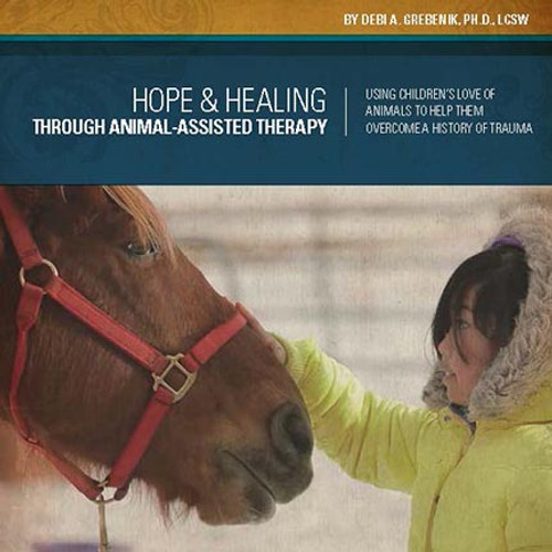 Hope & Healing Through Animal-Assisted Therapy - Bundle of 20