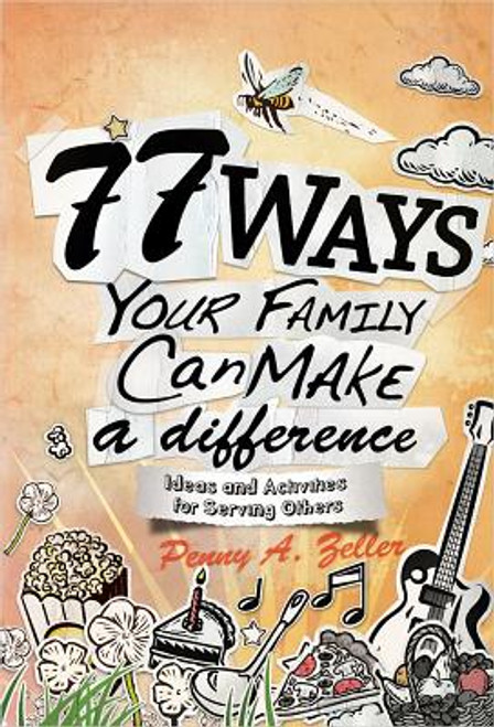 77 Ways Your Family Can Make a Difference