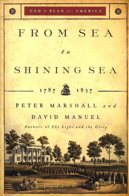 From Sea to Shining Sea: 1787-1837