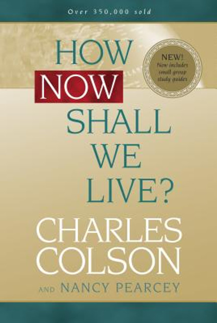 How Now Shall We Live?