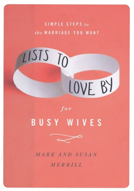Lists to Love By for Busy Wives