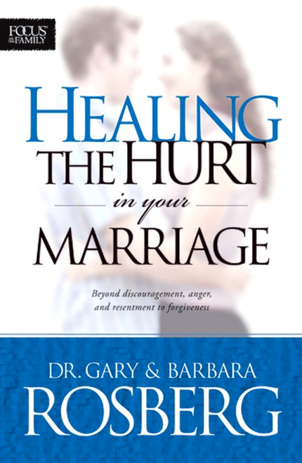 Healing the Hurt in Your Marriage (Digital)