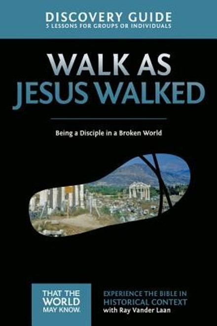 That the World May Know #7: Walk as Jesus Walked Guide (Digital)