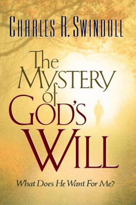 The Mystery of God's Will