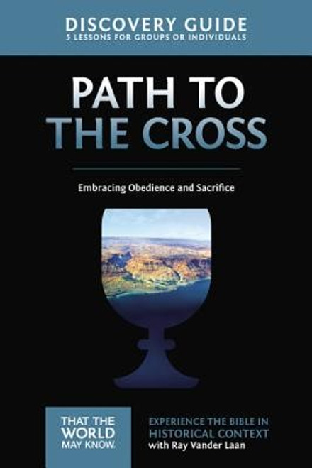 That the World May Know #11: Path to the Cross Guide (Digital)
