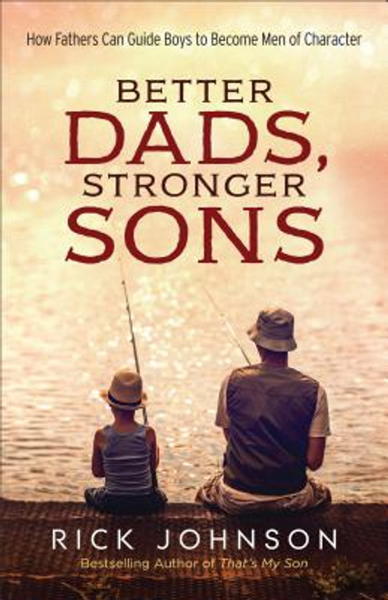 Better Dads, Stronger Sons 1