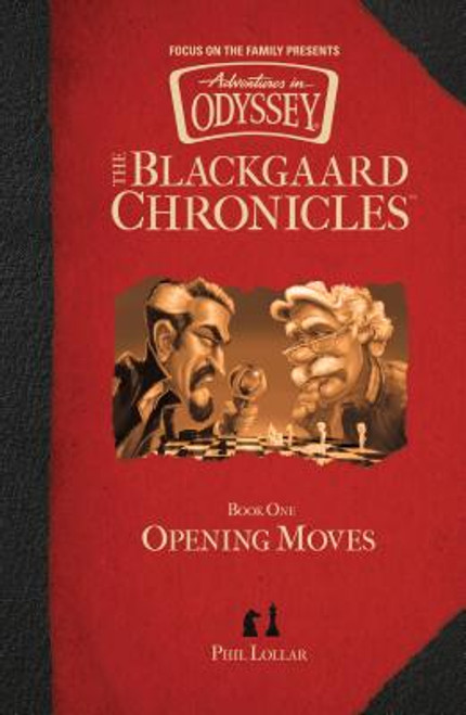 Adventures in Odyssey: The Blackgaard Chronicles #1 - Opening Moves
