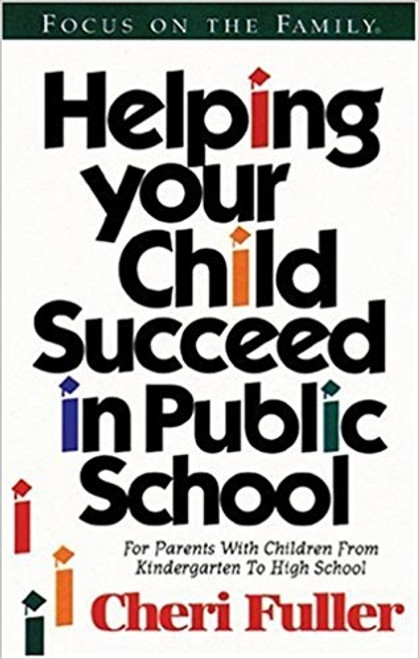 Helping Your Child Succeed in Public School (Digital)
