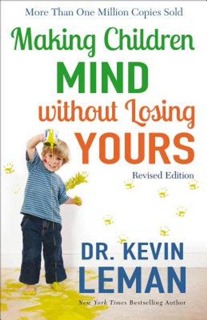 Making Children Mind Without Losing Yours 1