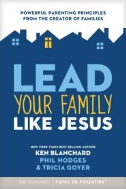Lead Your Family Like Jesus (Paperback)