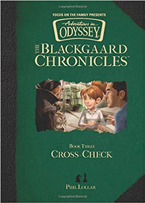 Adventures in Odyssey: The Blackgaard Chronicles #3 - Cross-Check