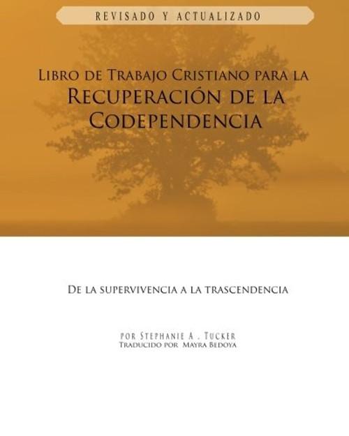 Libro de Trabajo Cristiano Para La Recuperacion de La Codependencia