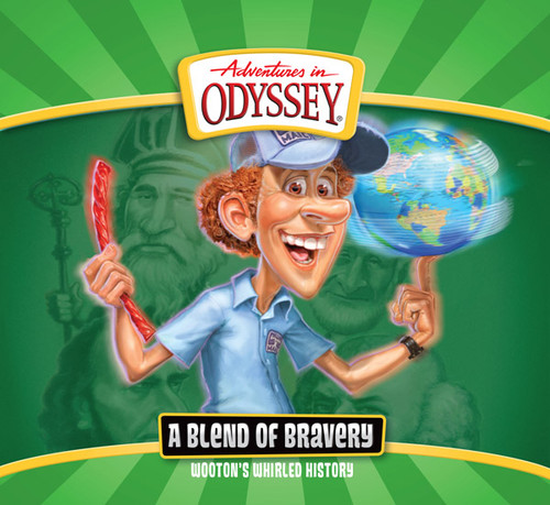 Adventures in Odyssey: Wooton's Whirled History: A Blend of Bravery (Digital)