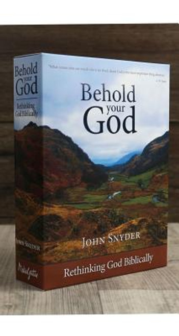 Behold Your God Set and Teacher's Guide: Rethinking God Biblically