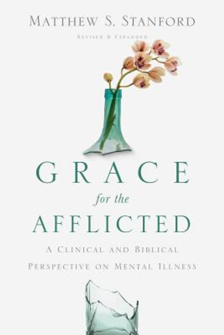 Grace for the Afflicted 1