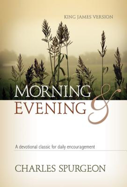 Morning and Evening: King James Version