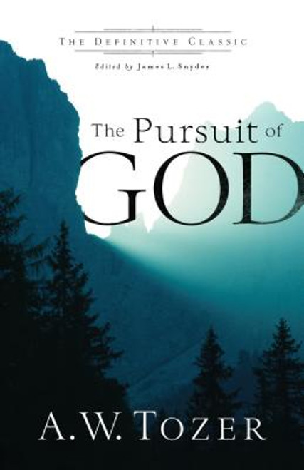 The Pursuit of God 1